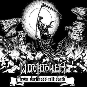 Witchtower - From Darkness till Death (2016)