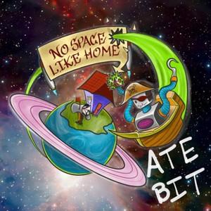 Ate Bit - No Space Like Home (2016)
