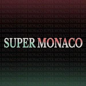 Super Monaco - The Super Monaco [EP] (2016)