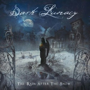 Dark Lunacy - The Rain After the Snow (2016)