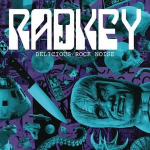 Radkey - Delicious Rock Noise (2016)