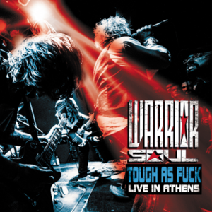 Warrior Soul - Tough As Fuck: Live In Athens (2016)