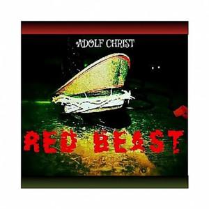 Red Beast - Adolf Christ (2016)