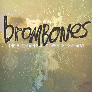 Brombones - The Mountain Falls over the Highway (2016)
