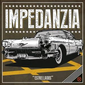Impedanzia - Estrellados (2016)