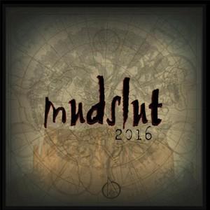 Mudslut - Mudslut (2016)