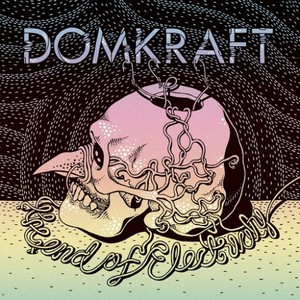 Domkraft - The End of Electricity (2016)
