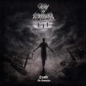Gateway To Selfdestruction - Death My Salvation (2016)
