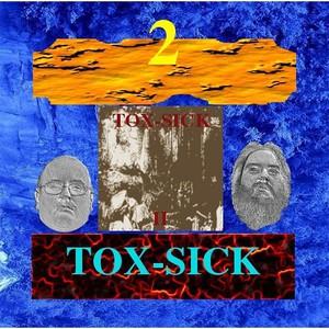 Tox-Sick - Tox-Sick, Vol. 2 (2016)