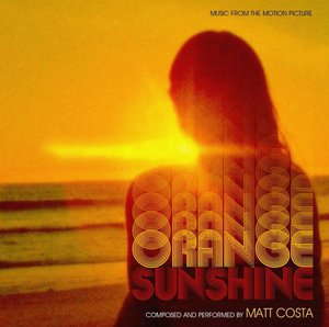 Matt Costa - Orange Sunshine (Music from the Motion Picture) (2016)