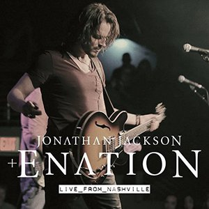 Jonathan Jackson + Enation - Jonathan Jackson + Enation Live from Nashville (2016)