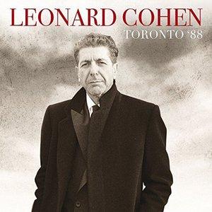 Leonard Cohen - Toronto '88 (2016)
