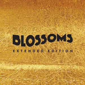 Blossoms - Blossoms (2016) [Extended Edition]
