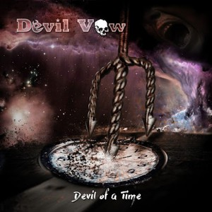 Devil Vow - Devil of a Time (2016)