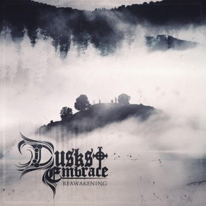Dusks Embrace - Reawakening (2016)