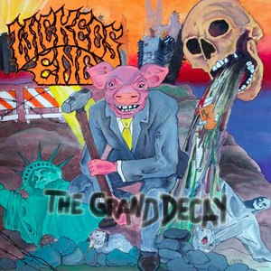 Wickeds End - The Grand Decay (2016)