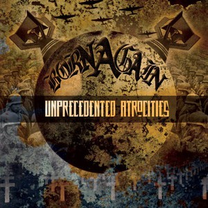 Born Again - Unprecedented Atrocities (2016)