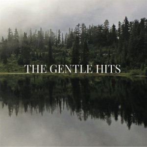 The Gentle Hits - The Gentle Hits (2016)