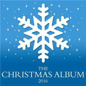 VA - The Christmas Album 2016 (2016)