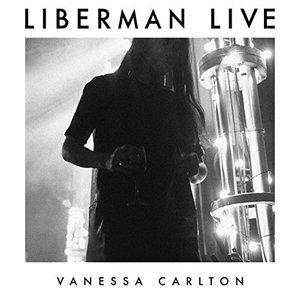 Vanessa Carlton - Liberman Live (2016)