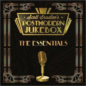 Scott Bradlee's Postmodern Jukebox - The Essentials (2016)
