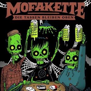 Mofakette - Tassen Bleiben Oben (2016)