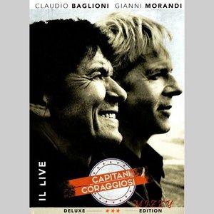 Claudio Baglioni & Gianni Morandi - Capitani Coraggiosi (Il Live) (2016)