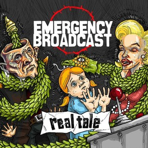 Emergency Broadcast - Real Tale (2016)