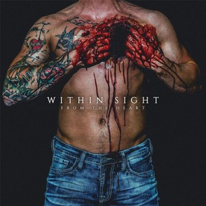 Within Sight - From the Heart (2016)