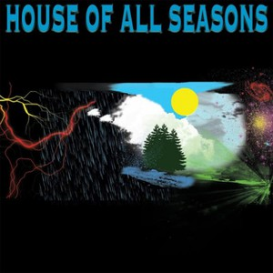 House of All Seasons - House of All Seasons (2016)