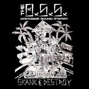 Oceanside Sound System - Skank & Destroy (2016)