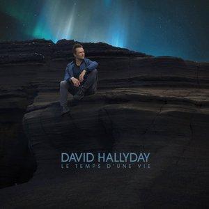 David Hallyday - Le Temps D'une Vie (2016)