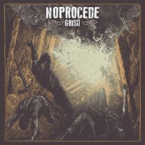 NoProcede - Grisú (2016)