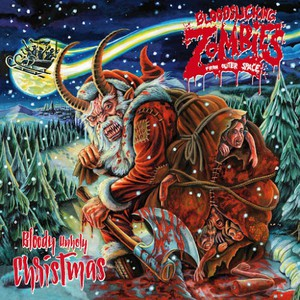 Bloodsucking Zombies From Outer Space - Bloody Unholy Christmas (2016)