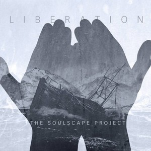 The Soulscape Project - Liberation (2016)