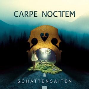 Carpe Noctem - Schattensaiten (2016)