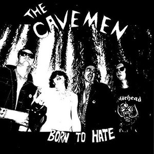 The Cavemen – Born To Hate (2016) Album (MP3 320 Kbps)