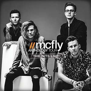McFly – Anthology Tour [The Hits Live] (2016) Album (MP3 320 Kbps)