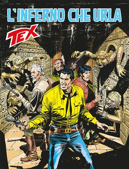 Tex N° 675 - L'inferno che urla (2017)
