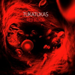 Tukatukas – Red Blood (2016) Album