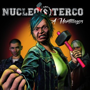 Nucleo Terco – A Martillazos (2016) Album (MP3 320 Kbps)