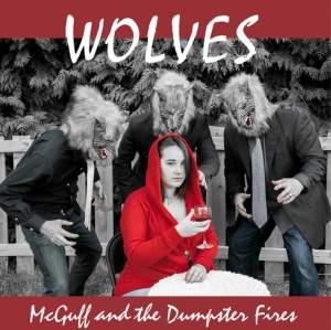 McGuff and the Dumpster Fires – Wolves (2016) Album