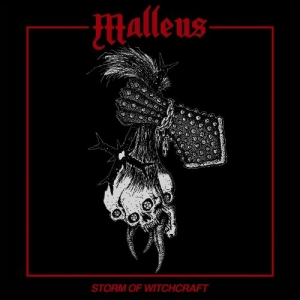 Malleus – Storm Of Witchcraft [EP] (2016) Album (MP3 320 Kbps)