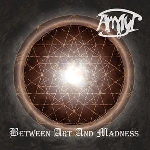 Ammyt – Between Art And Madness (2016) Album (MP3 320 Kbps)