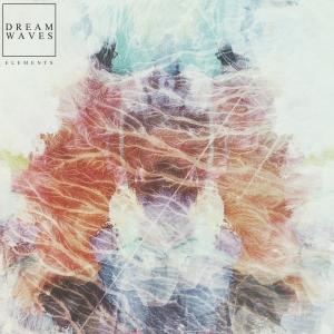Dreamwaves – Elements (EP) (2016) Album (MP3 320 Kbps)