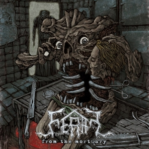 Feral – From The Mortuary [EP] (2016) Album (MP3 320 Kbps)