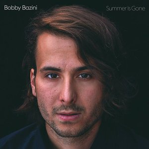 Bobby Bazini – Summer is Gone (Deluxe Edition) (2016) Album