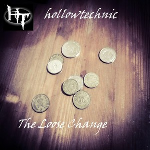 Hollowtechnic – The Loose Change (2016) Album (MP3 320 Kbps)