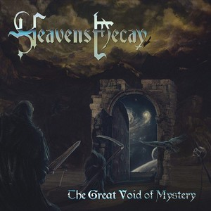 Heavens Decay – The Great Void Of Mystery (2016) Album (MP3 320 Kbps)