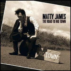 Matty James – The Road To No Town (2016) Album (MP3 320 Kbps)
